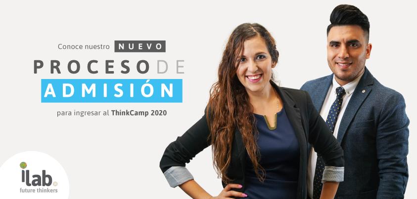 Te ayudamos a prepararte para ingresar al ThinkCamp 2020