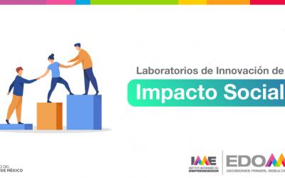 El Instituto Mexiquense del Emprendedor en colaboración con iLab capacitará con habilidades de innovación a 800 alumnos y maestros de educación superior y a 40 incubadoras